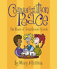 Conversation Peace by Mary Kassian